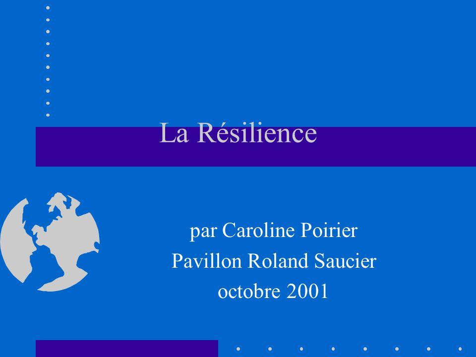 par Caroline Poirier Pavillon Roland Saucier octobre 2001