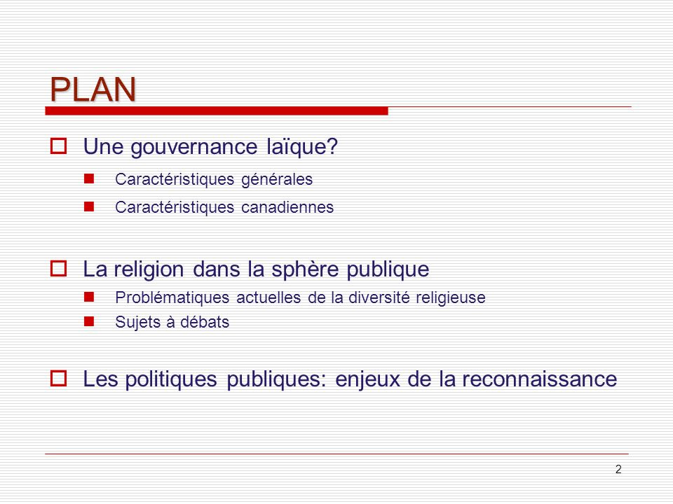 PLAN Une gouvernance laïque La religion dans la sphère publique