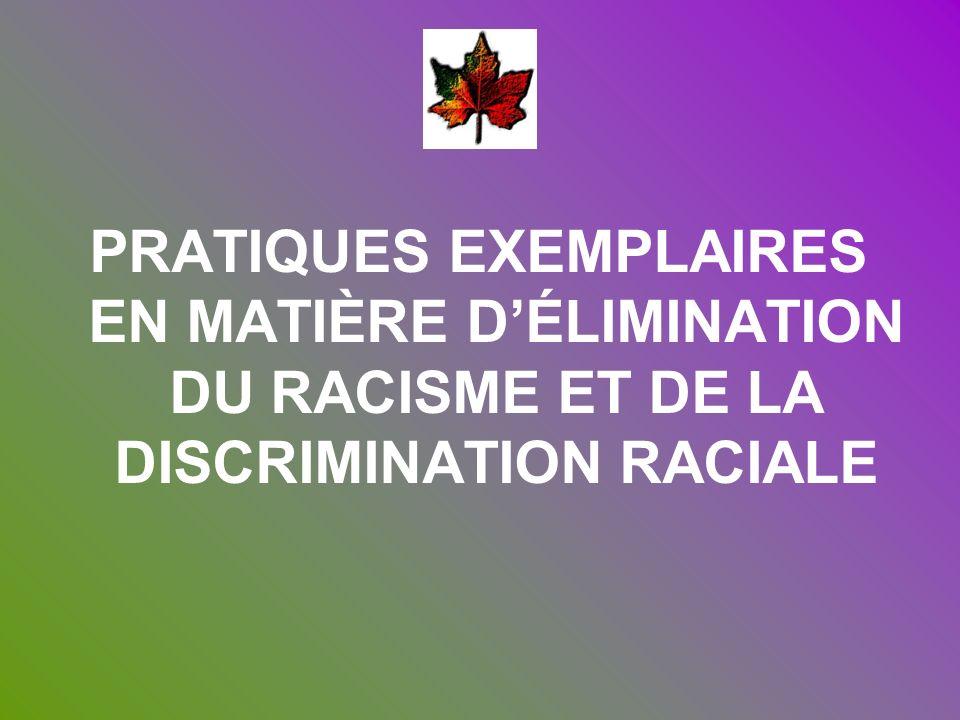 PRATIQUES EXEMPLAIRES EN MATIÈRE D'ÉLIMINATION DU RACISME ET DE LA DISCRIMINATION RACIALE