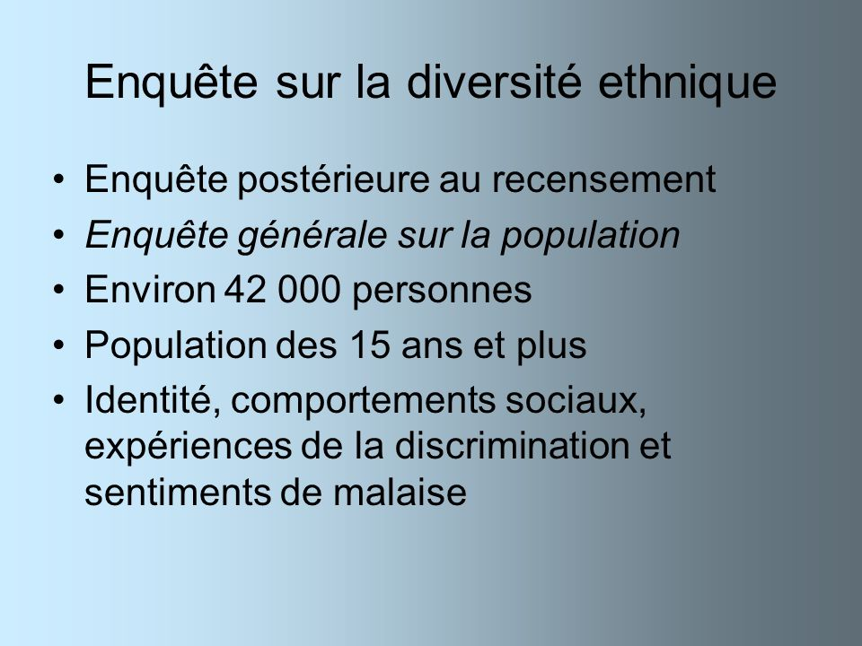 Enquête sur la diversité ethnique
