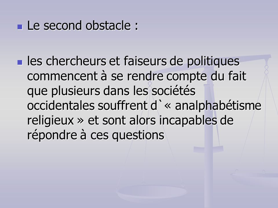 Le second obstacle :