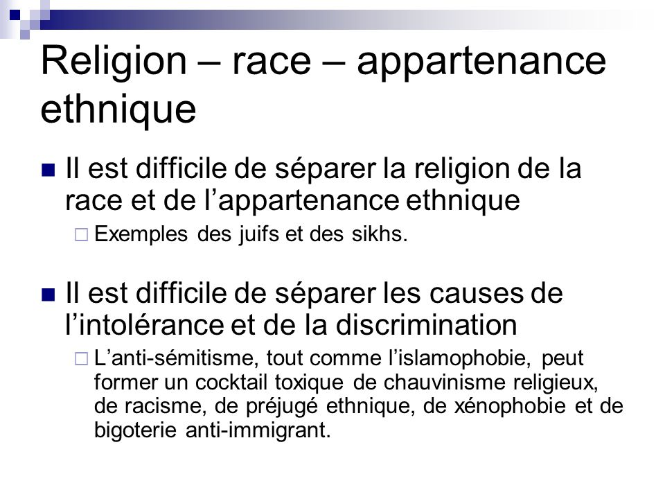 Religion – race – appartenance ethnique
