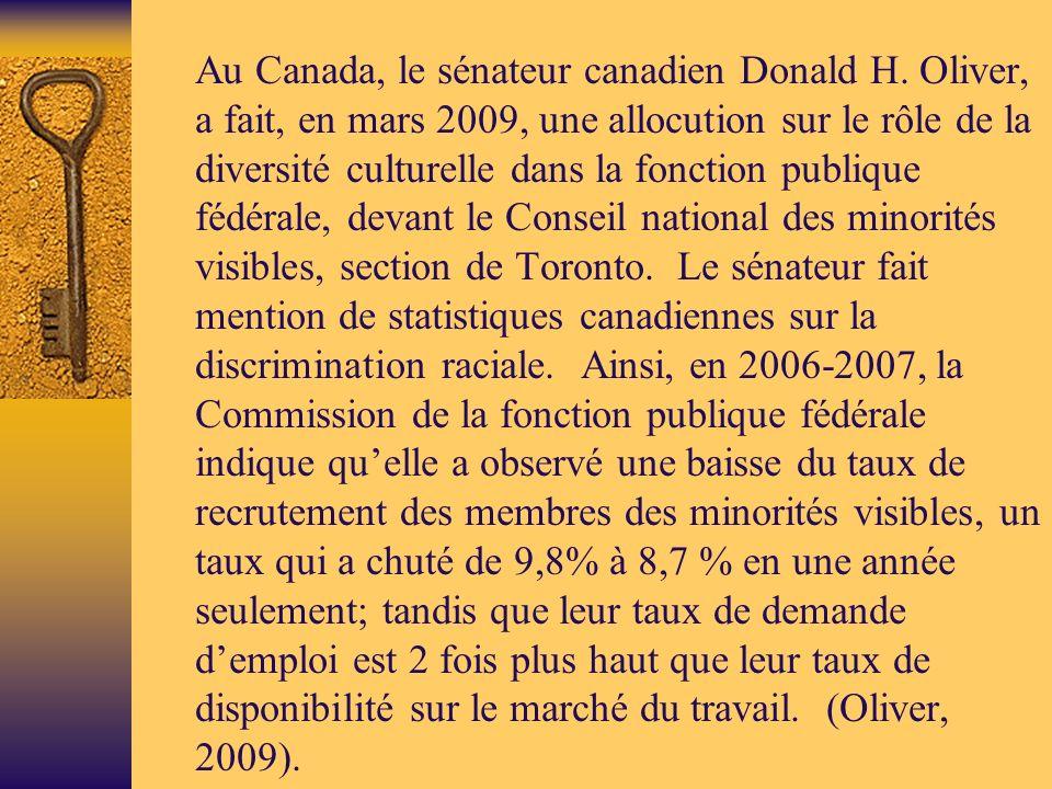 Au Canada, le sénateur canadien Donald H