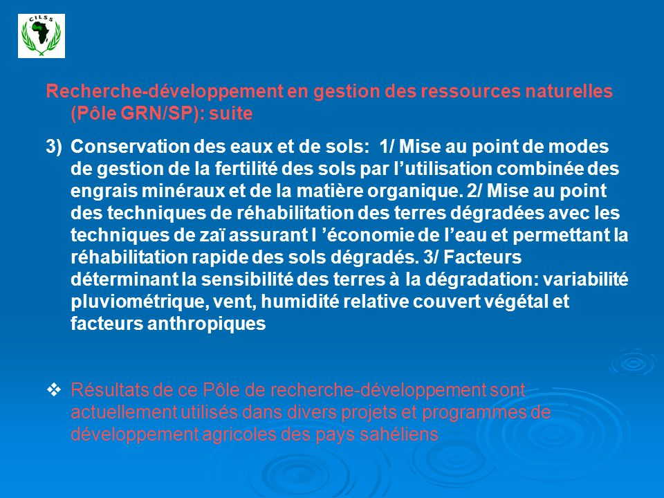 Recherche-développement en gestion des ressources naturelles (Pôle GRN/SP): suite