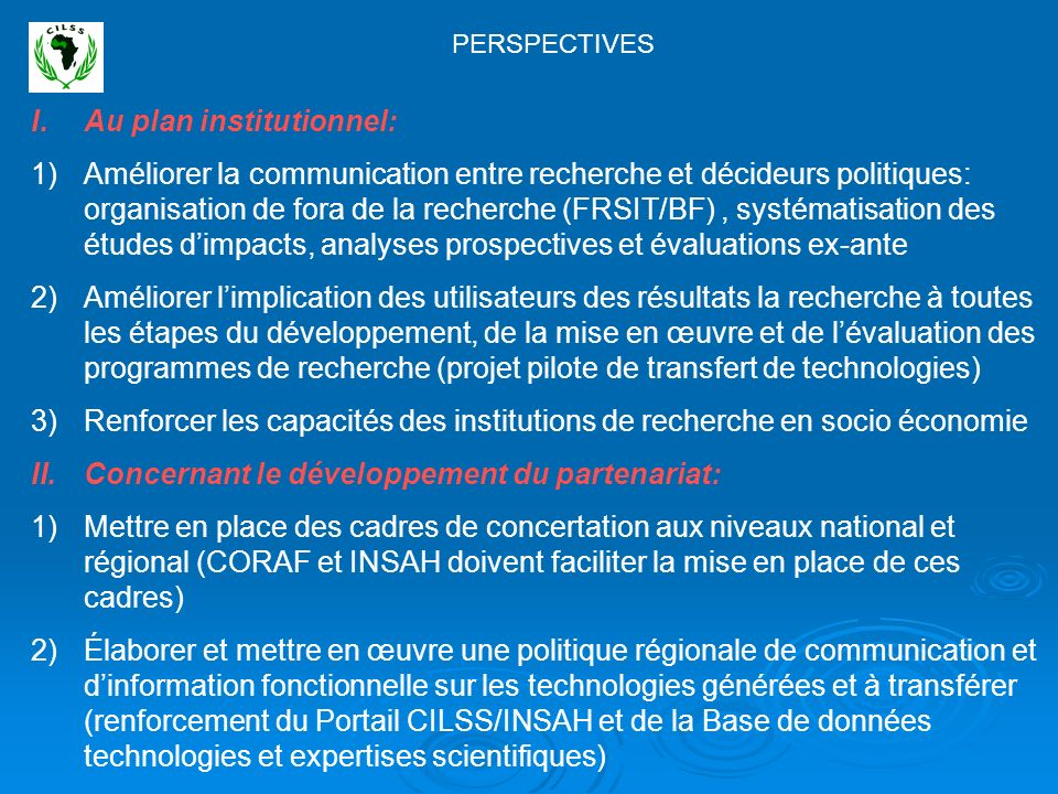 Au plan institutionnel: