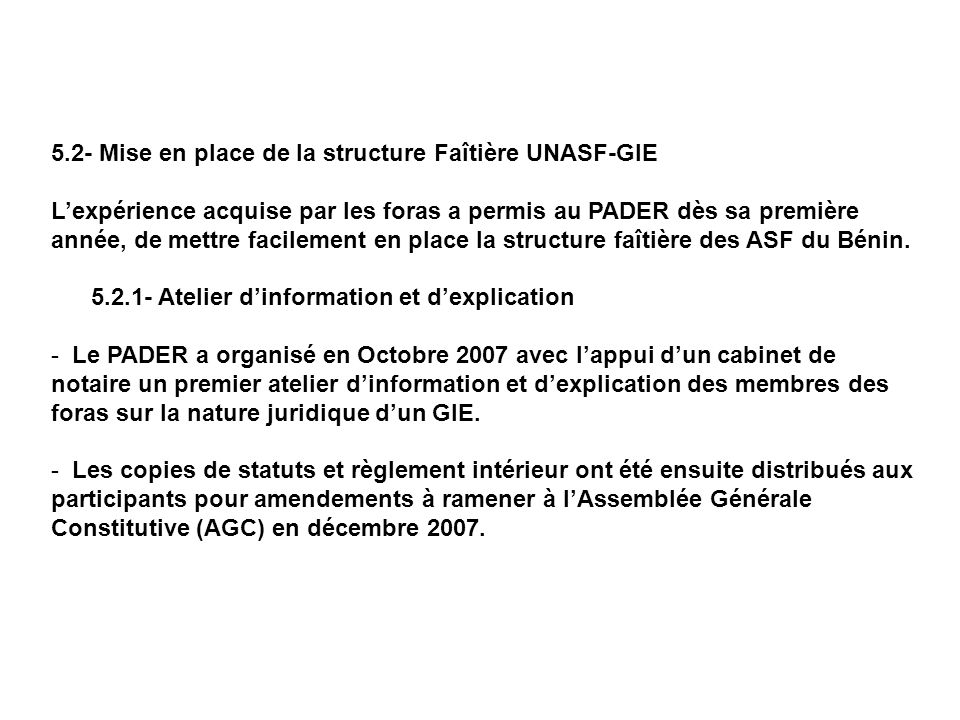 5.2- Mise en place de la structure Faîtière UNASF-GIE