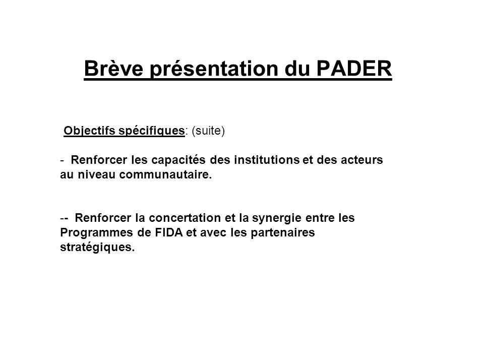 Brève présentation du PADER