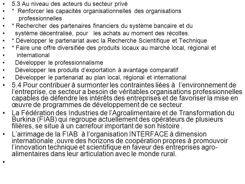 5.3 Au niveau des acteurs du secteur privé
