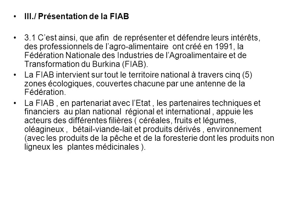 III./ Présentation de la FIAB