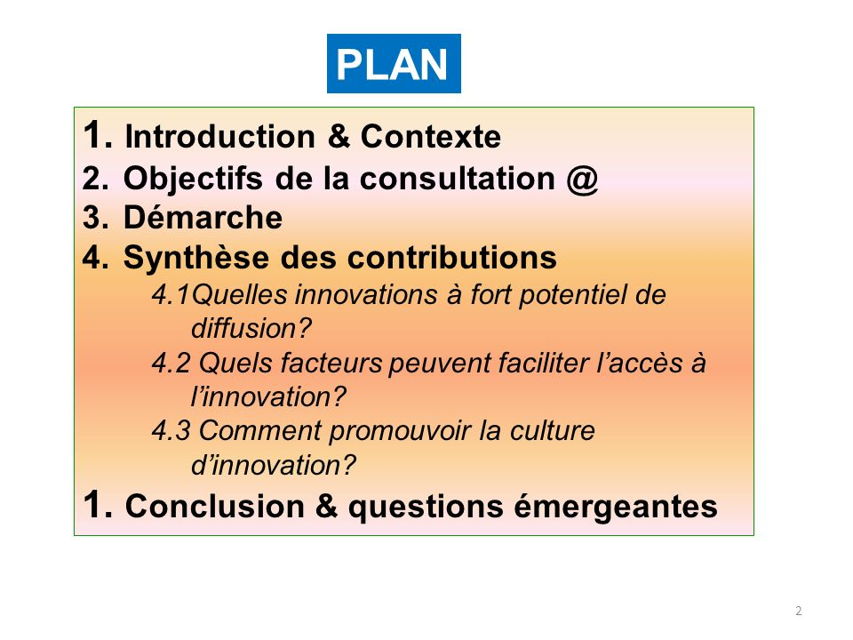 PLAN Introduction & Contexte Conclusion & questions émergeantes