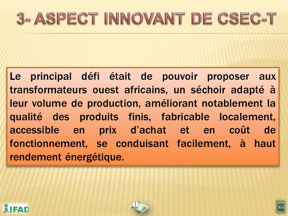 3- ASPECT INNOVANT DE CSEC-T