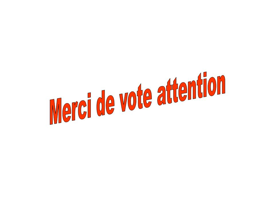 Merci de vote attention