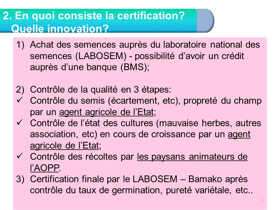 2. En quoi consiste la certification Quelle innovation