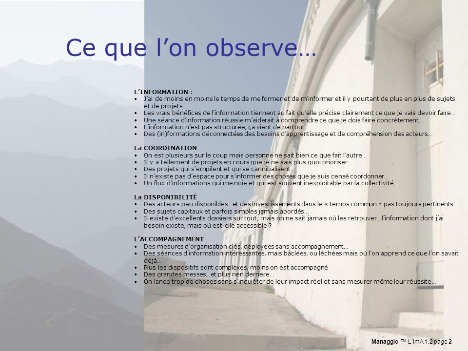 Ce que l'on observe… L'INFORMATION :