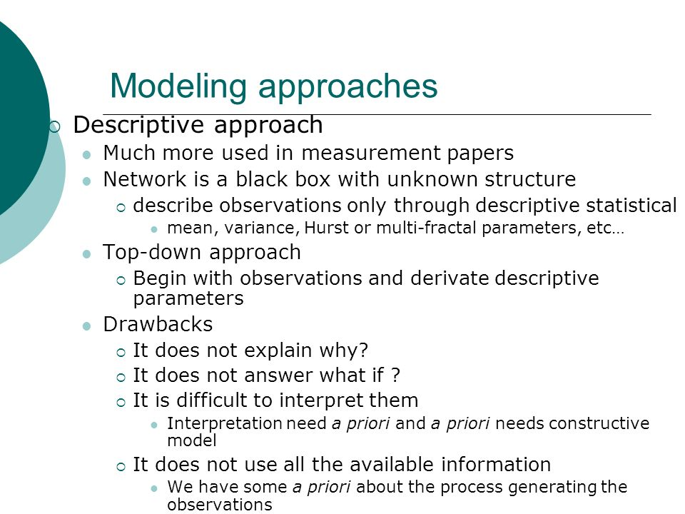 Modeling approaches Descriptive approach