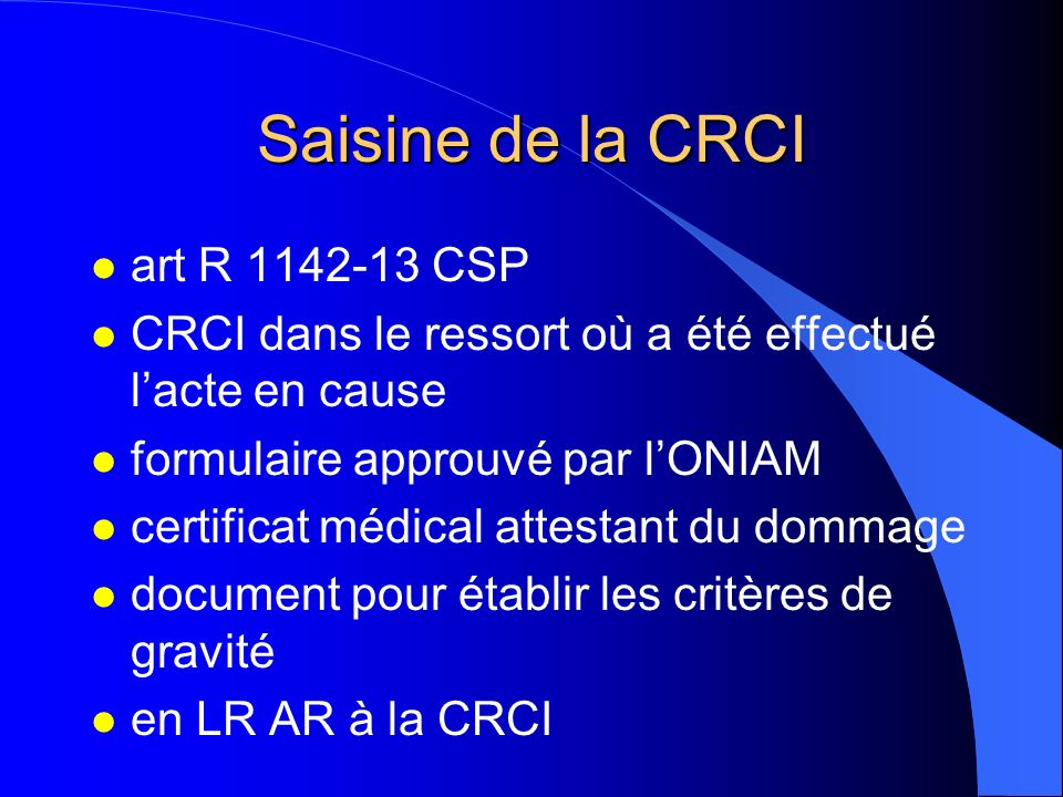 Saisine de la CRCI art R 1142-13 CSP