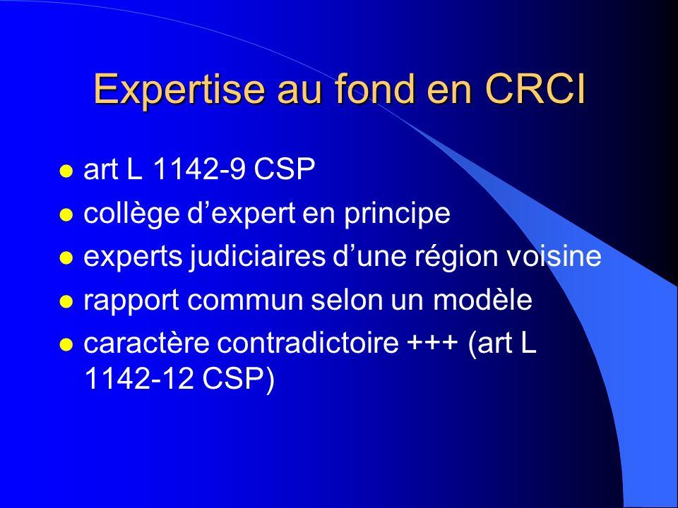 Expertise au fond en CRCI