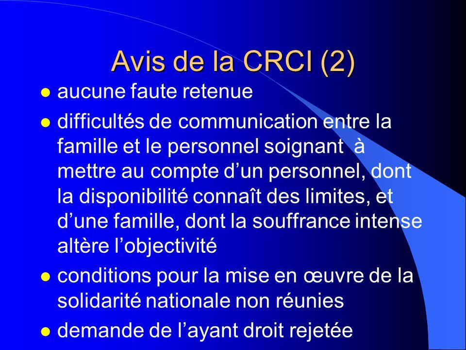 Avis de la CRCI (2) aucune faute retenue