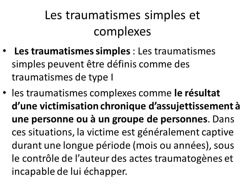 Les traumatismes simples et complexes