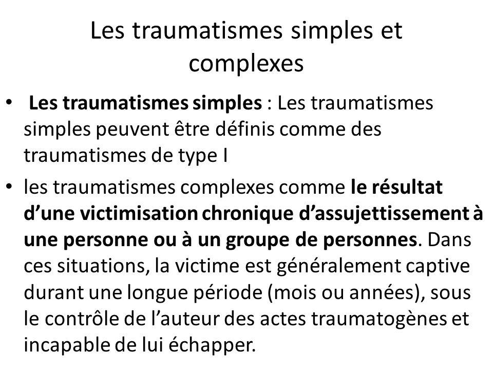 Les traumatismes simples et complexes