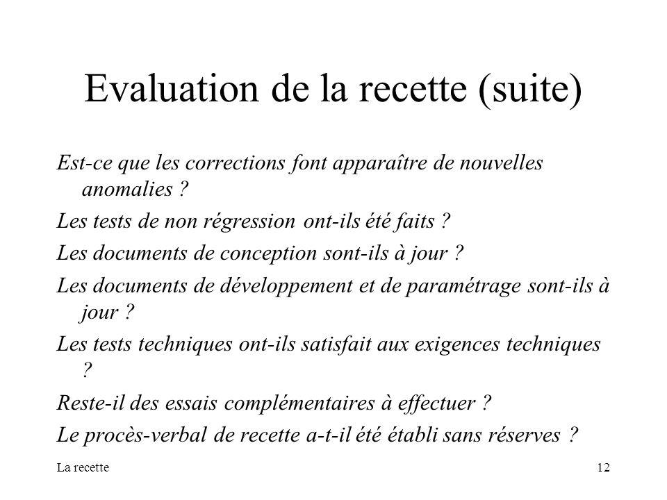 Evaluation de la recette (suite)