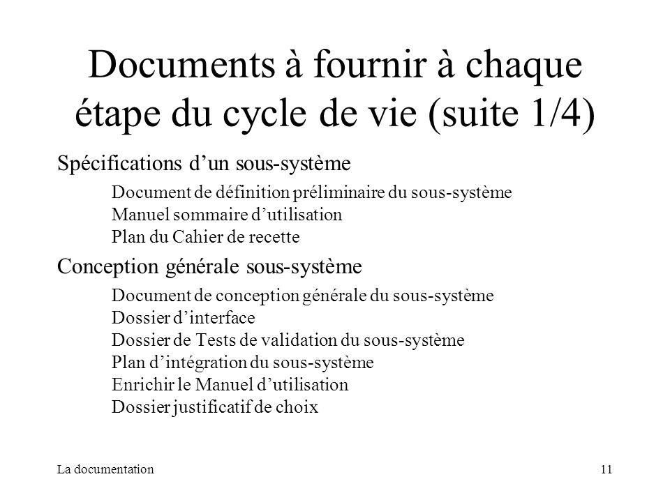 Documents à fournir à chaque étape du cycle de vie (suite 1/4)