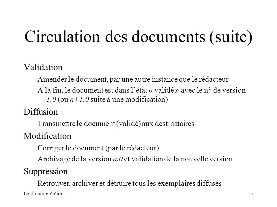 Circulation des documents (suite)