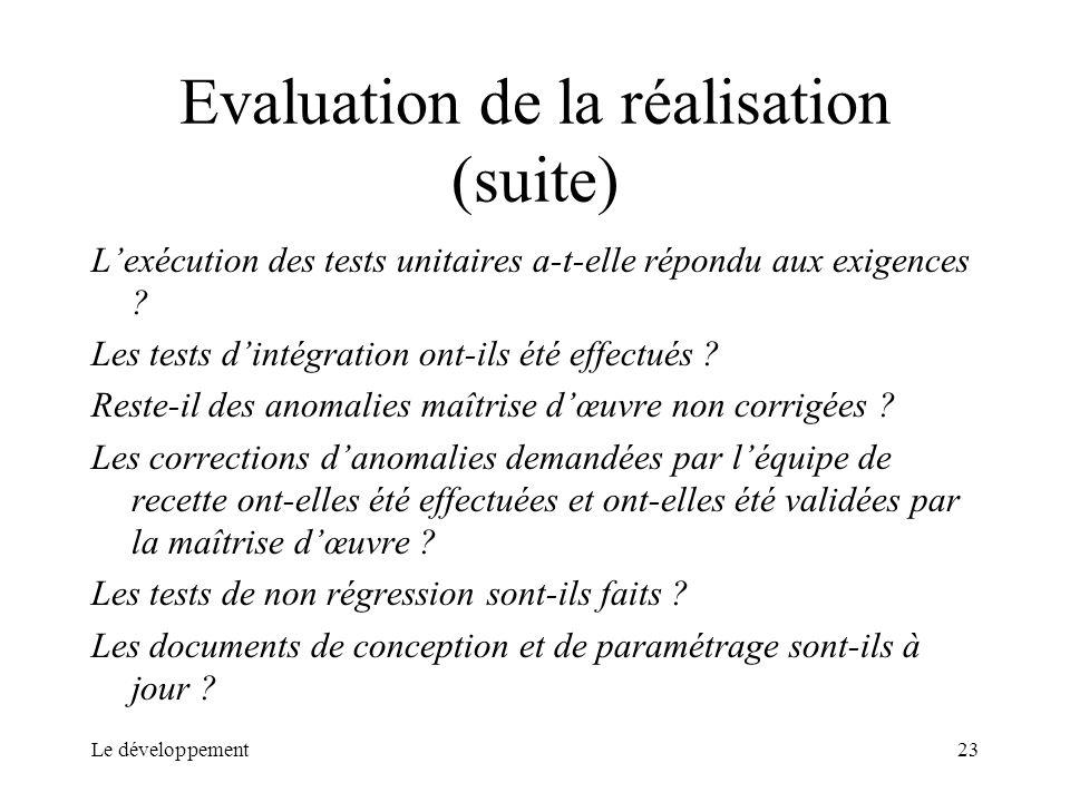 Evaluation de la réalisation (suite)