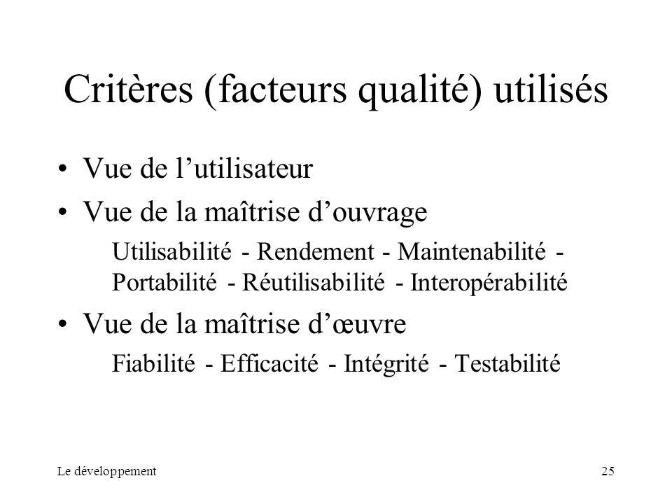 Critères (facteurs qualité) utilisés