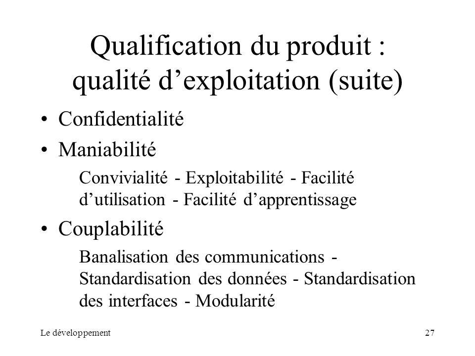 Qualification du produit : qualité d'exploitation (suite)