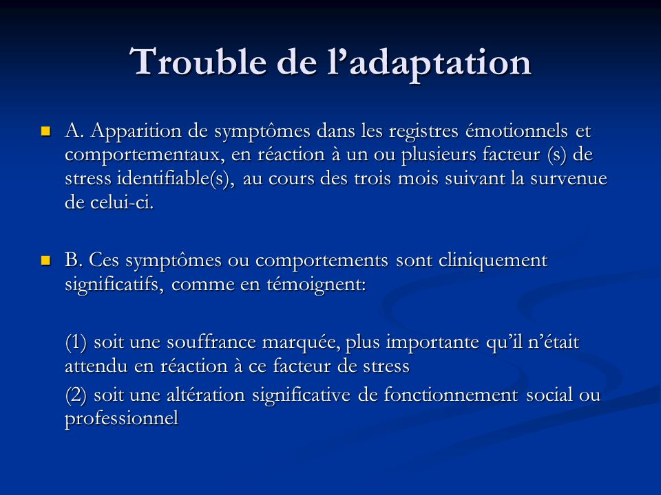 Trouble de l'adaptation