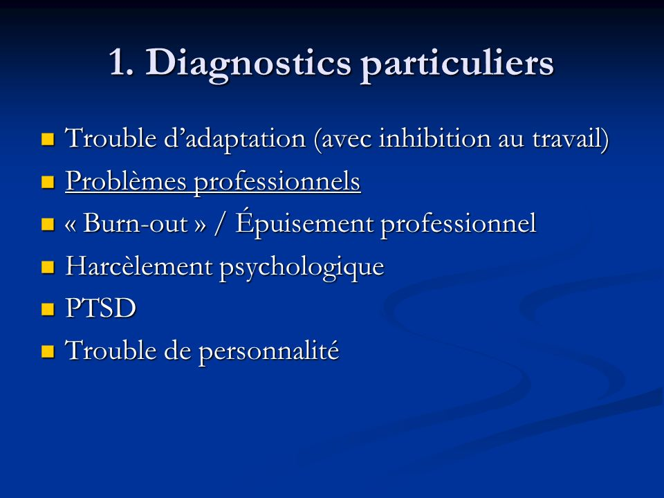 1. Diagnostics particuliers
