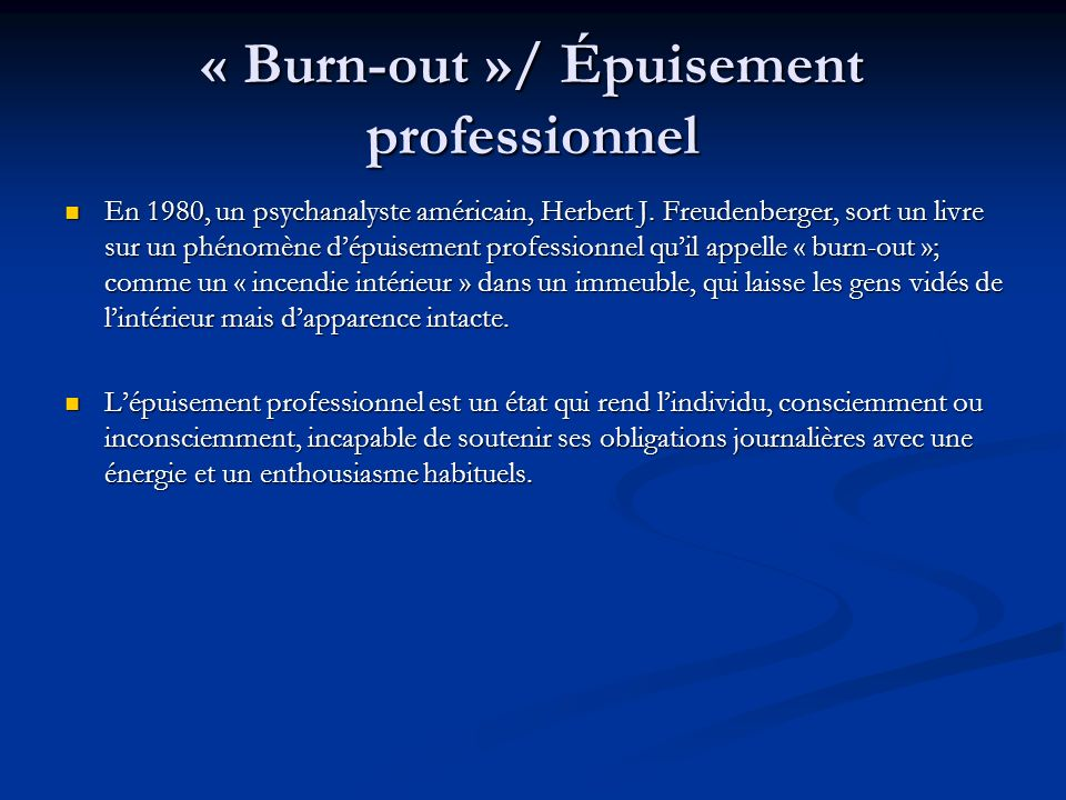 « Burn-out »/ Épuisement professionnel
