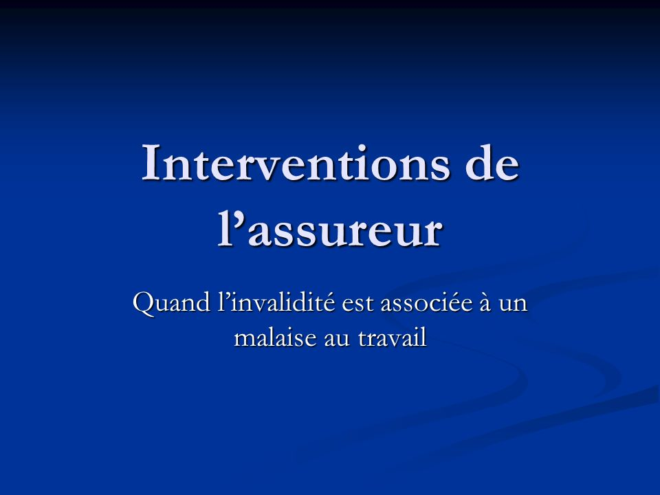 Interventions de l'assureur