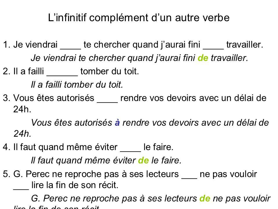 L'infinitif complément d'un autre verbe