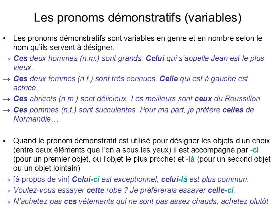 Les pronoms démonstratifs (variables)