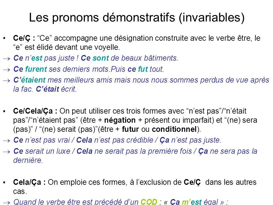 Les pronoms démonstratifs (invariables)