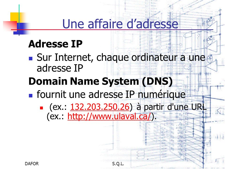 Une affaire d'adresse Adresse IP