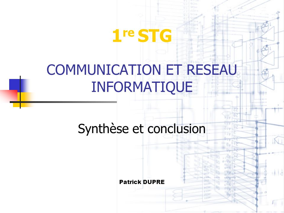 1re STG COMMUNICATION ET RESEAU INFORMATIQUE