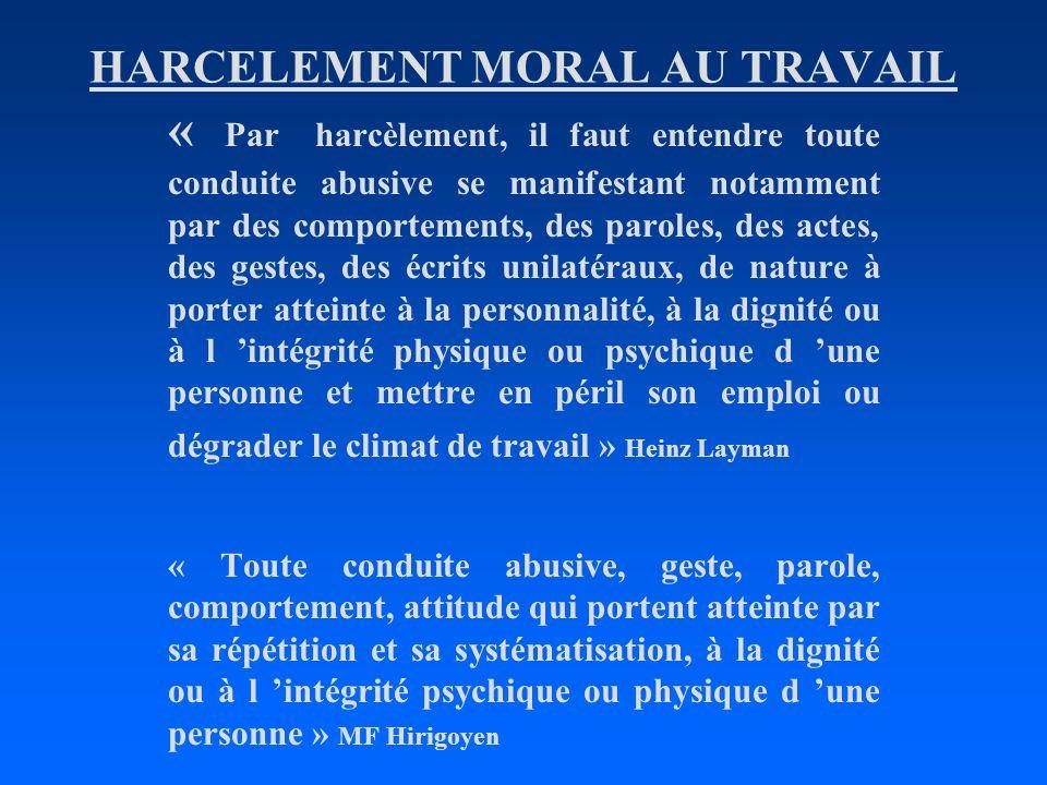 HARCELEMENT MORAL AU TRAVAIL
