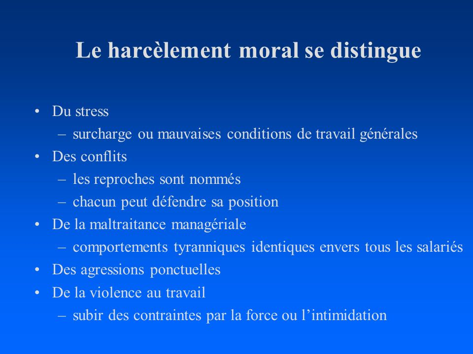 Le harcèlement moral se distingue