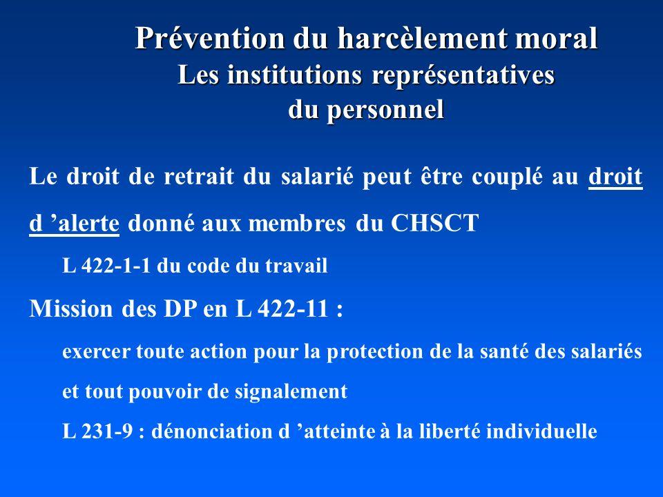 Prévention du harcèlement moral Les institutions représentatives du personnel