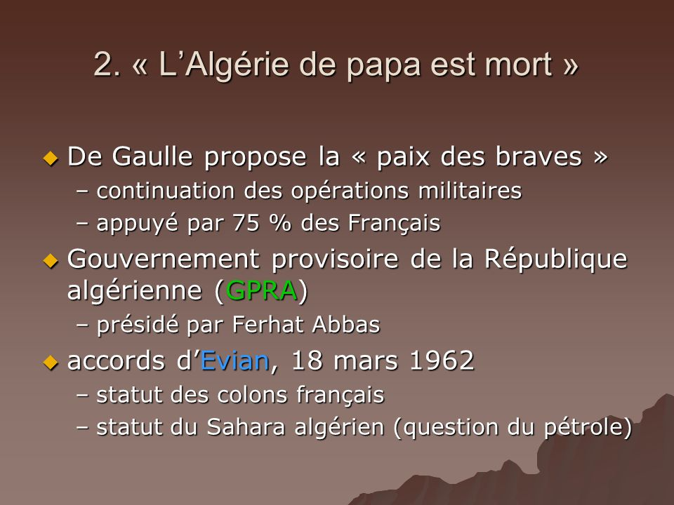 2. « L'Algérie de papa est mort »