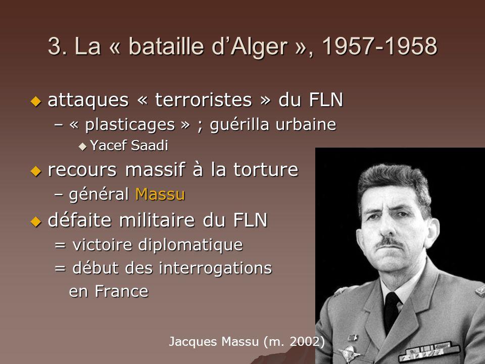 3. La « bataille d'Alger », 1957-1958