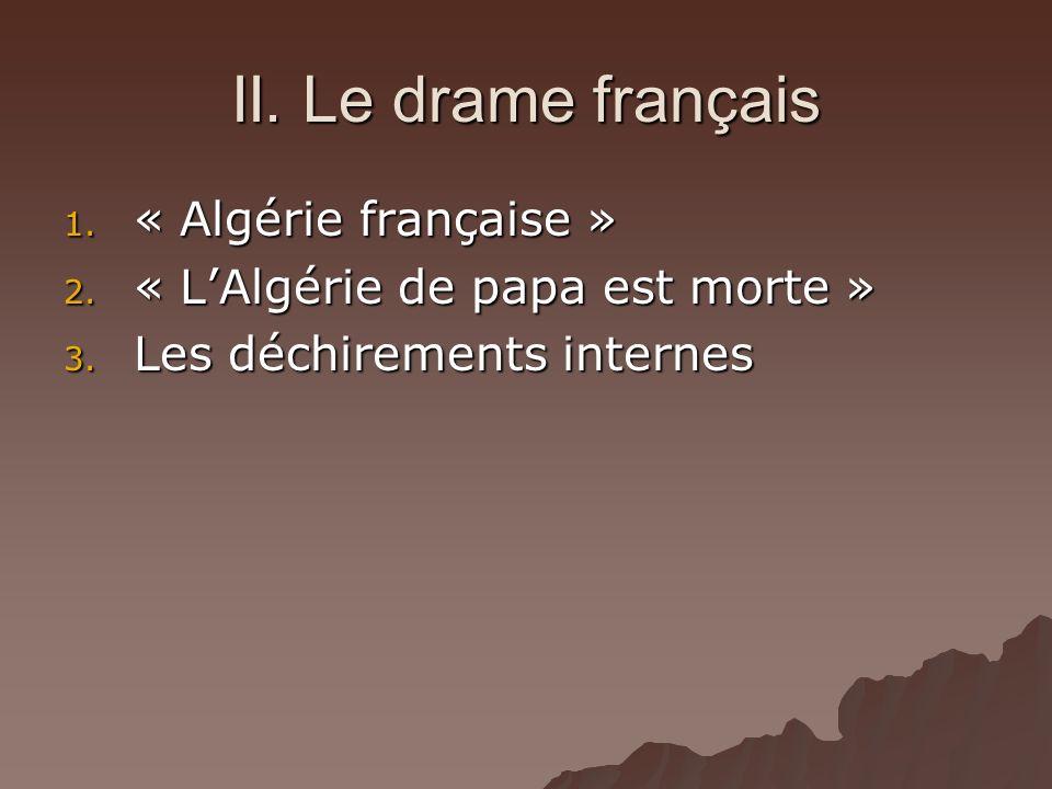 II. Le drame français « Algérie française »