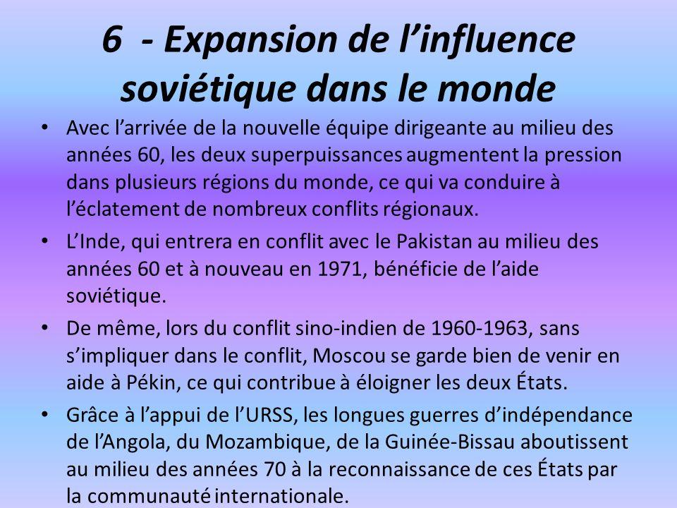 6 - Expansion de l'influence soviétique dans le monde