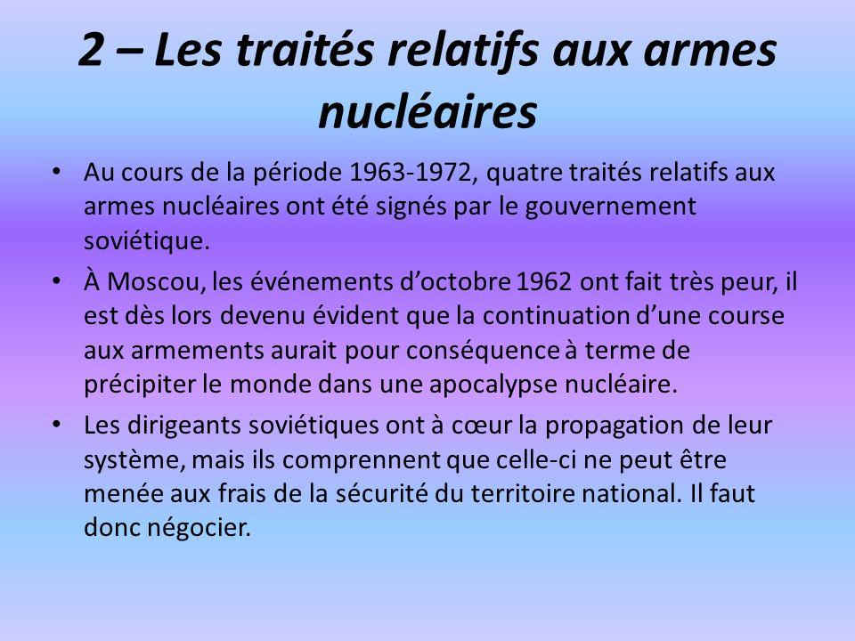 2 – Les traités relatifs aux armes nucléaires
