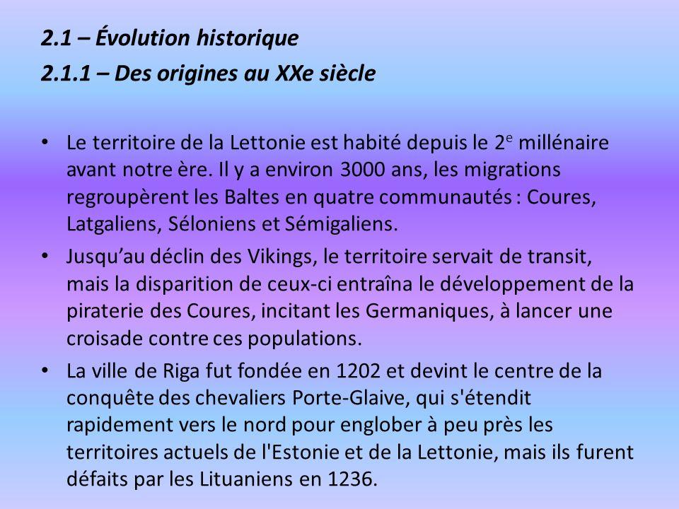 2.1 – Évolution historique 2.1.1 – Des origines au XXe siècle