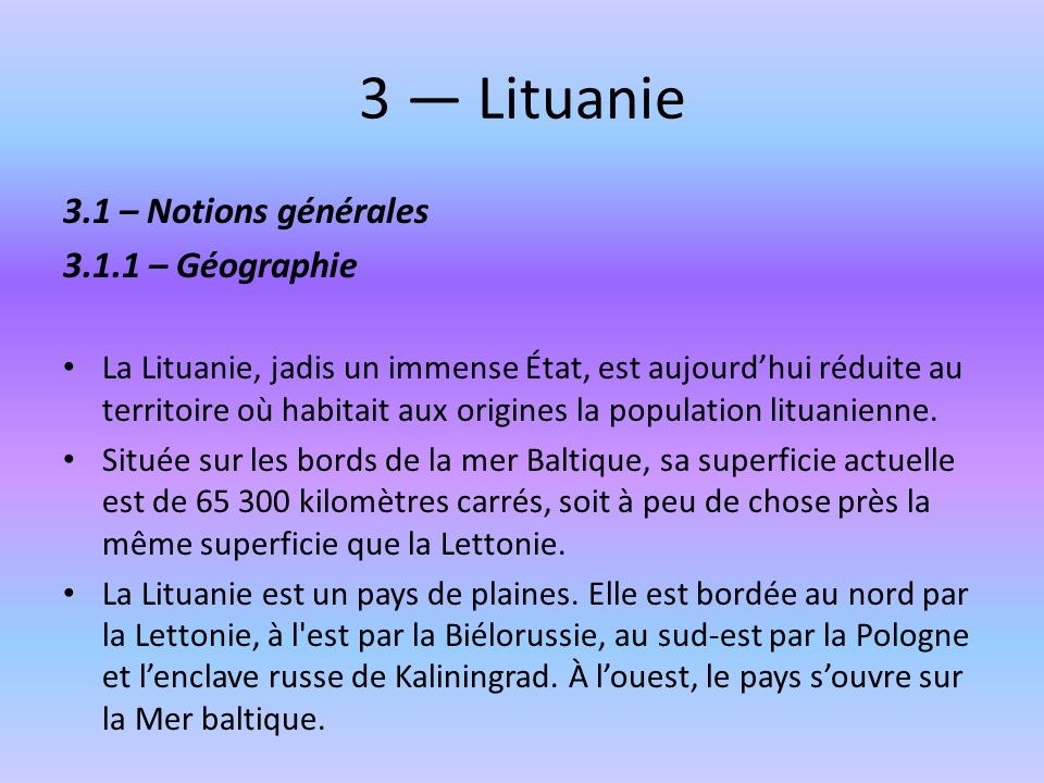3 — Lituanie 3.1 – Notions générales 3.1.1 – Géographie