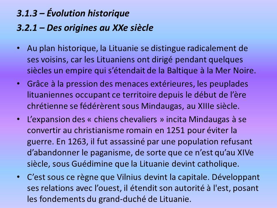3.1.3 – Évolution historique 3.2.1 – Des origines au XXe siècle